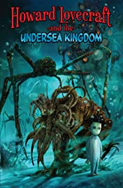 Howard Lovecraft & Undersea Kingdom