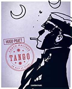 Corto Maltese, édition noir et blanc Vol. 10: Tango