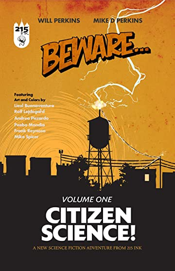 Beware Vol. 1: Citizen Science