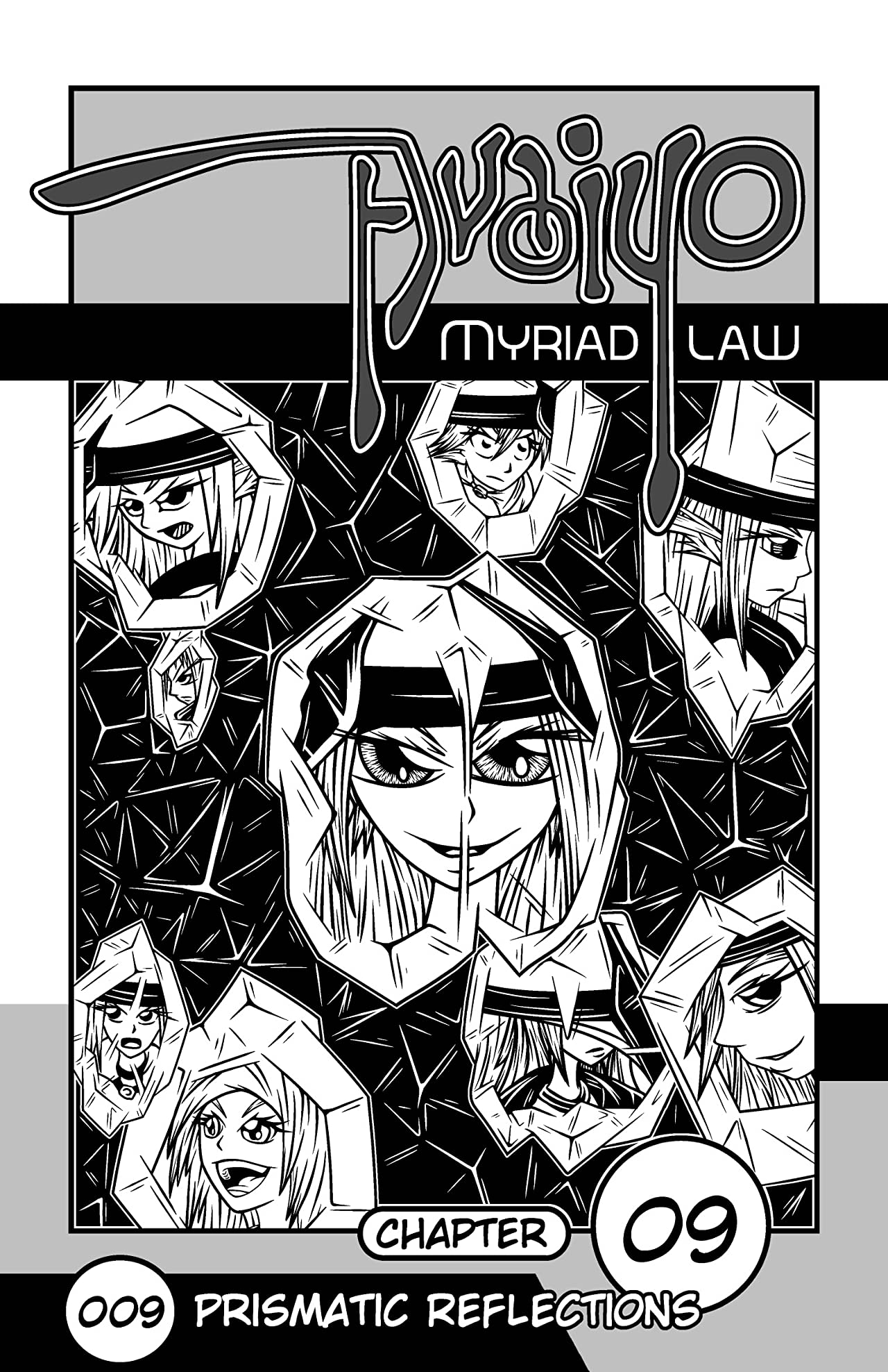 Avaiyo: Myriad Law #009