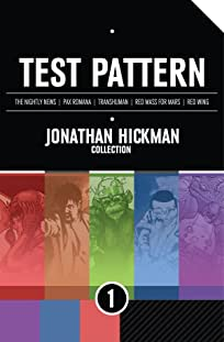 Test Pattern: Jonathan Hickman Collection