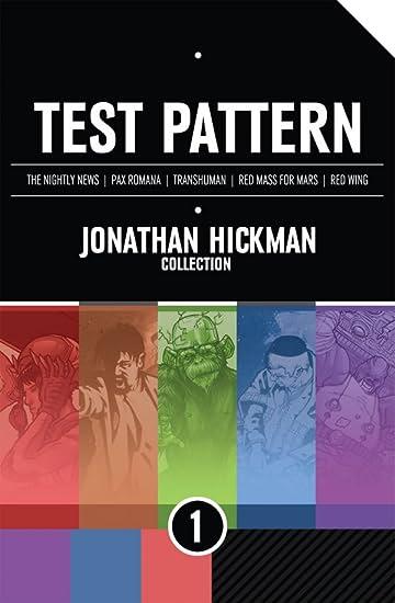 Test Pattern: Jonathan Hickman Collection