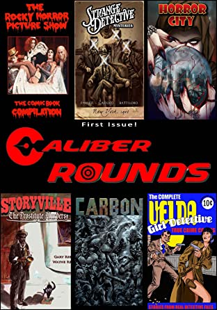 Caliber Rounds No.1: Previews