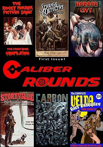 Caliber Rounds #1: Previews