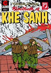 Vietnam Journal: Bloodbath at Khe Sanh #2