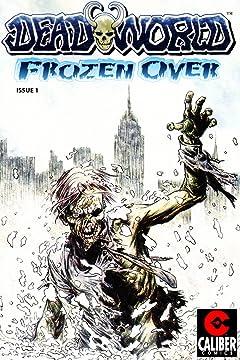 Deadworld: Frozen Over #1