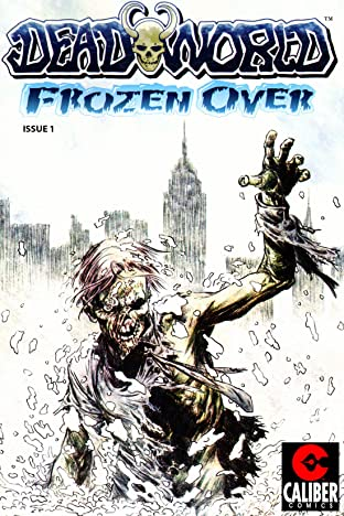 Deadworld: Frozen Over #1
