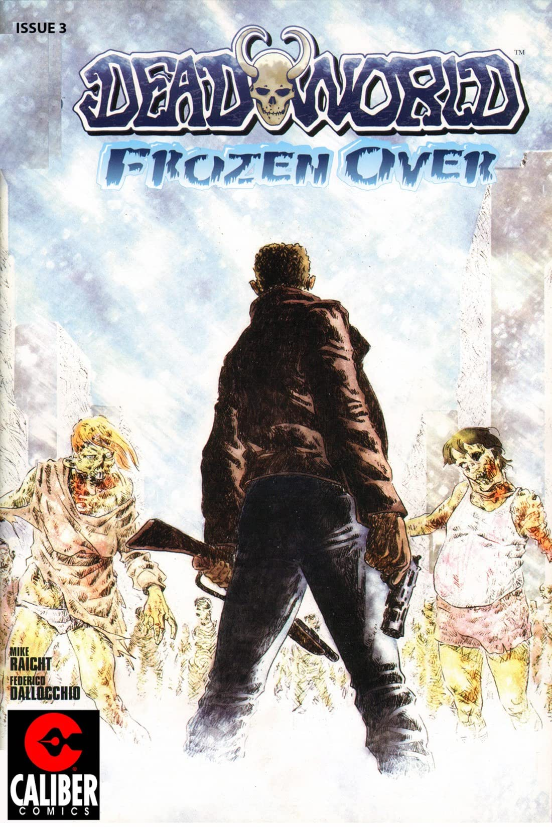 Deadworld: Frozen Over #3