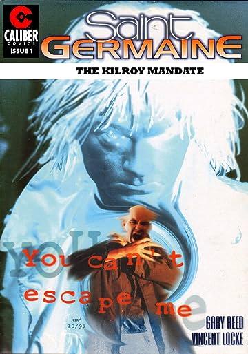 Saint Germaine: Kilroy Mandate #1