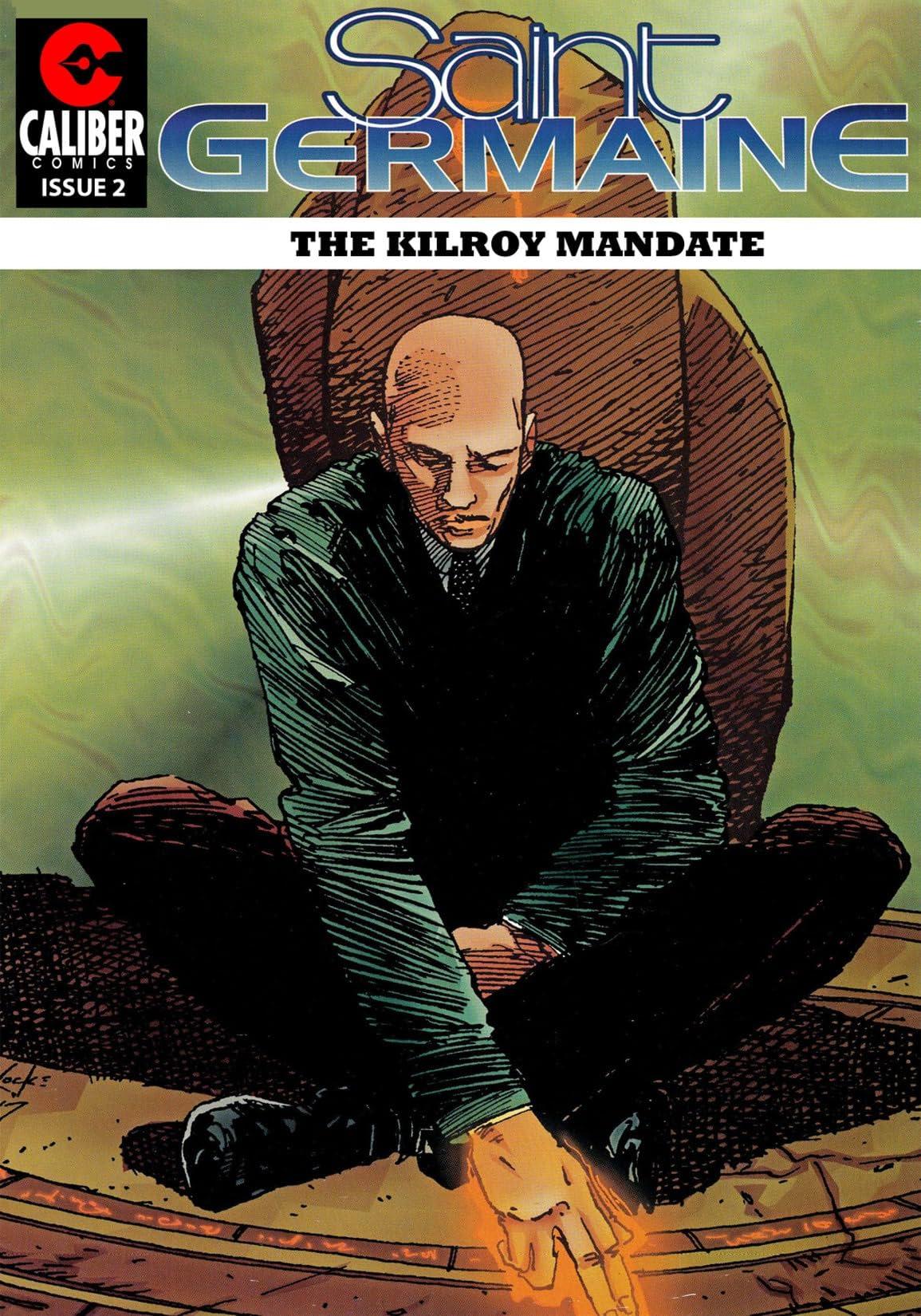 Saint Germaine: Kilroy Mandate #2