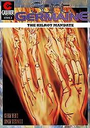 Saint Germaine: Kilroy Mandate #3