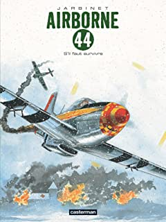 Airborne 44 Vol. 5: S'il faut survivre