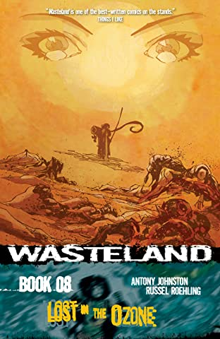 Wasteland Tome 8: Lost in the Ozone