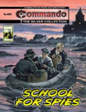 Commando #4802: School For Spies