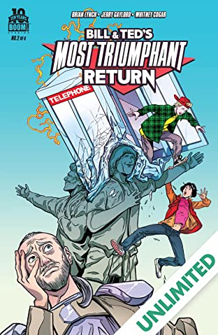 Bill & Ted's Most Triumphant Return #2 (of 6)