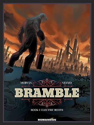 Bramble Vol. 1: Electric Roots