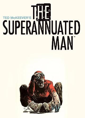 The Superannuated Man