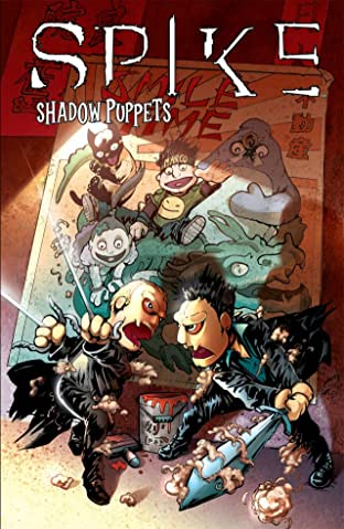 Spike: Shadow Puppets - Collected Edition