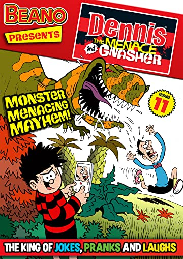 The Beano presents Dennis the Menace and Gnasher #11: Monster Menacing Mayhem!
