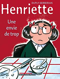Henriette Vol. 1: Une envie de trop