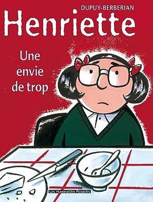 Henriette Tome 1: Une envie de trop