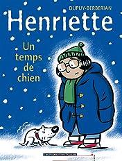 Henriette Vol. 2: Un Temps de chien