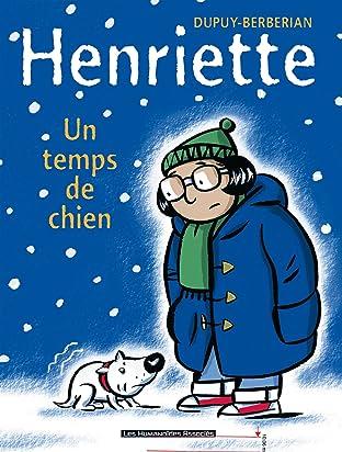 Henriette Tome 2: Un Temps de chien
