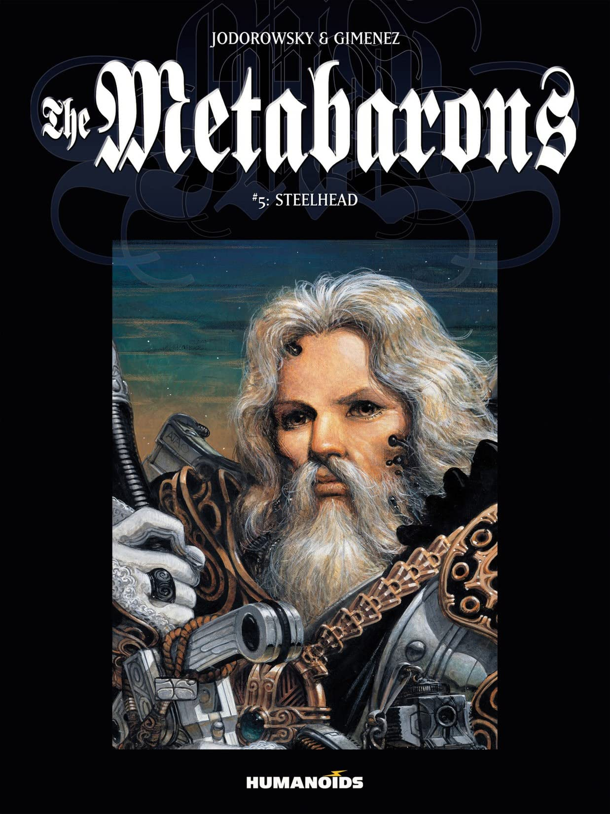 The Metabarons Vol. 5: Steelhead