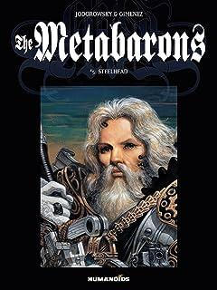 The Metabarons Tome 5: Steelhead