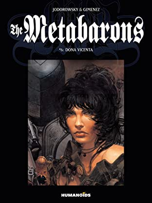 The Metabarons Tome 6: Dona Vicenta