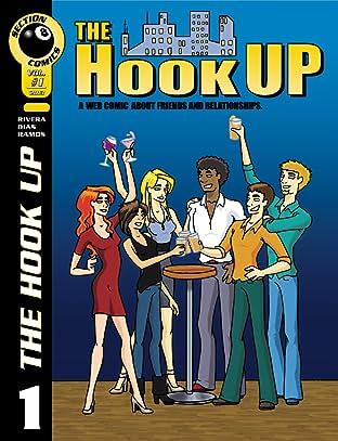 The Hook Up Vol. 1: Endings and Beginnings