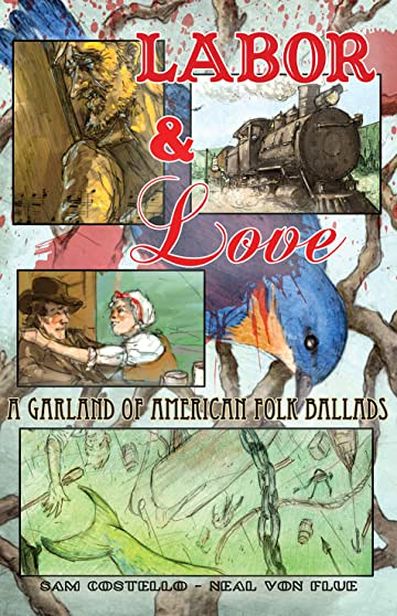 Labor and Love: A Garland of American Folk Ballads