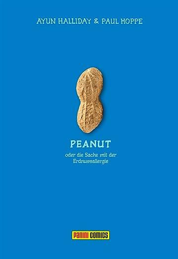 Peanut Vol. 1: Die Sache mit der Erdnuss
