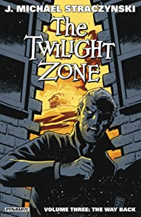 The Twilight Zone Vol. 3: The Way Back