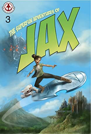 The Superfun Adventures of Jax #3