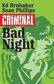 Criminal Tome 4: Bad Night