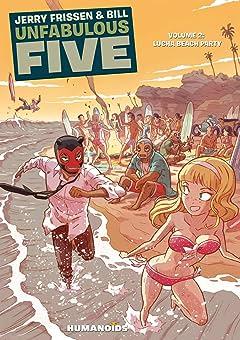 Unfabulous Five Vol. 2: Lucha Beach Party