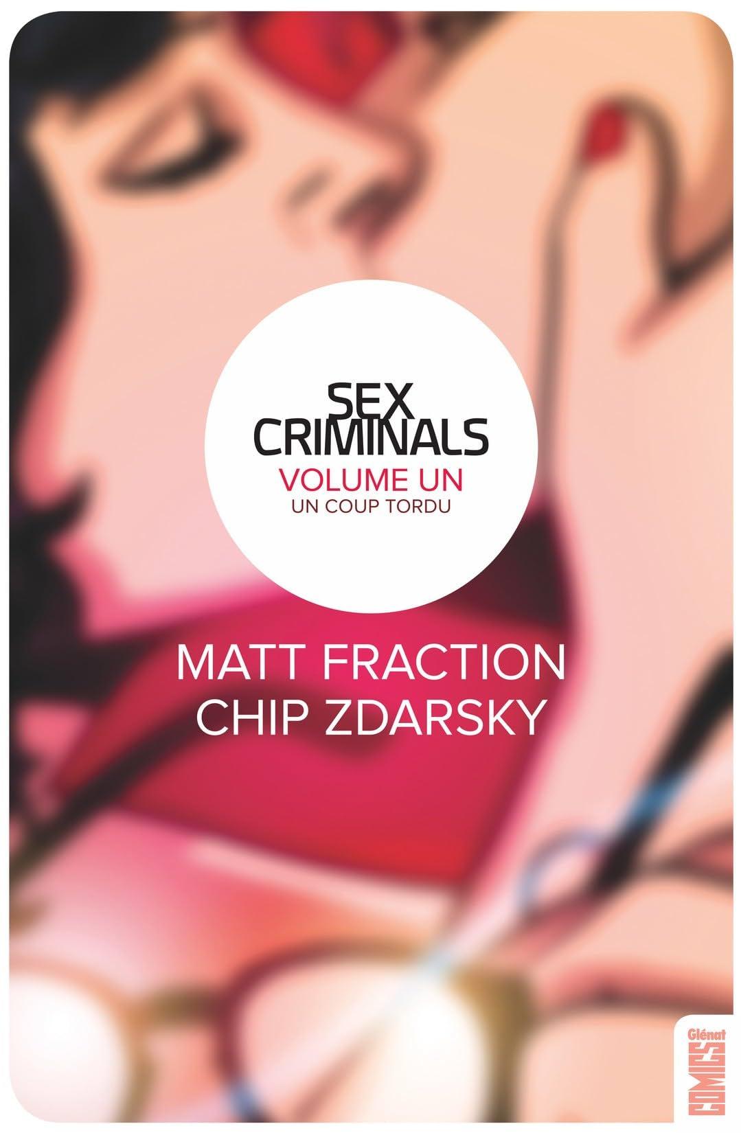 Sex Criminals Vol. 1: Un coup tordu