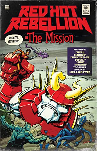 Red Hot Rebellion: The Mission