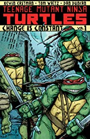 Teenage Mutant Ninja Turtles Vol. 1: Change is Constant