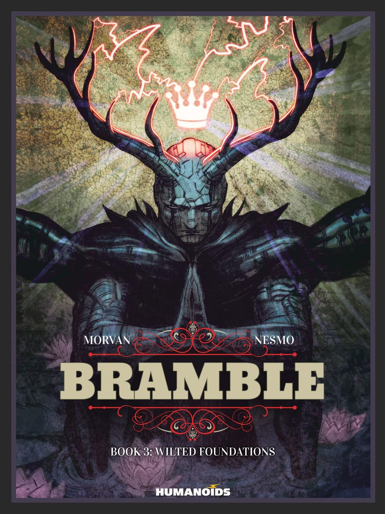 Bramble Tome 3: Wilted Foundations