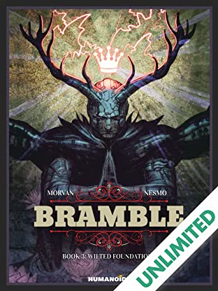Bramble Vol. 3: Wilted Foundations