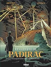 Le Gouffre de Padirac Vol. 2: L'invention d'une visite extraordinaire