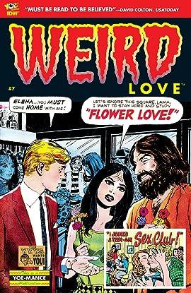 WEIRD Love #7