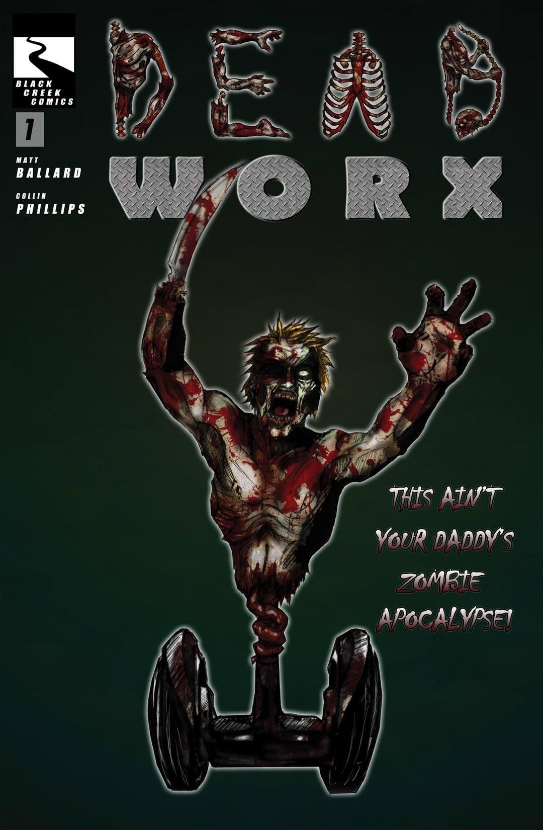 Deadworx #1