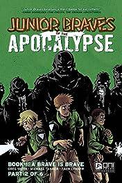 Junior Braves of the Apocalypse #2