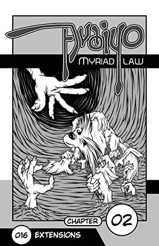 Avaiyo: Myriad Law #016