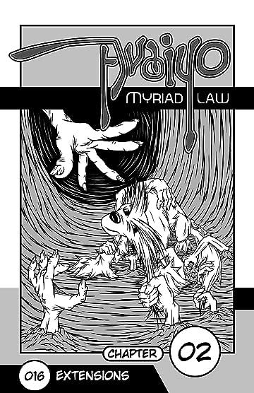 Avaiyo: Myriad Law #016