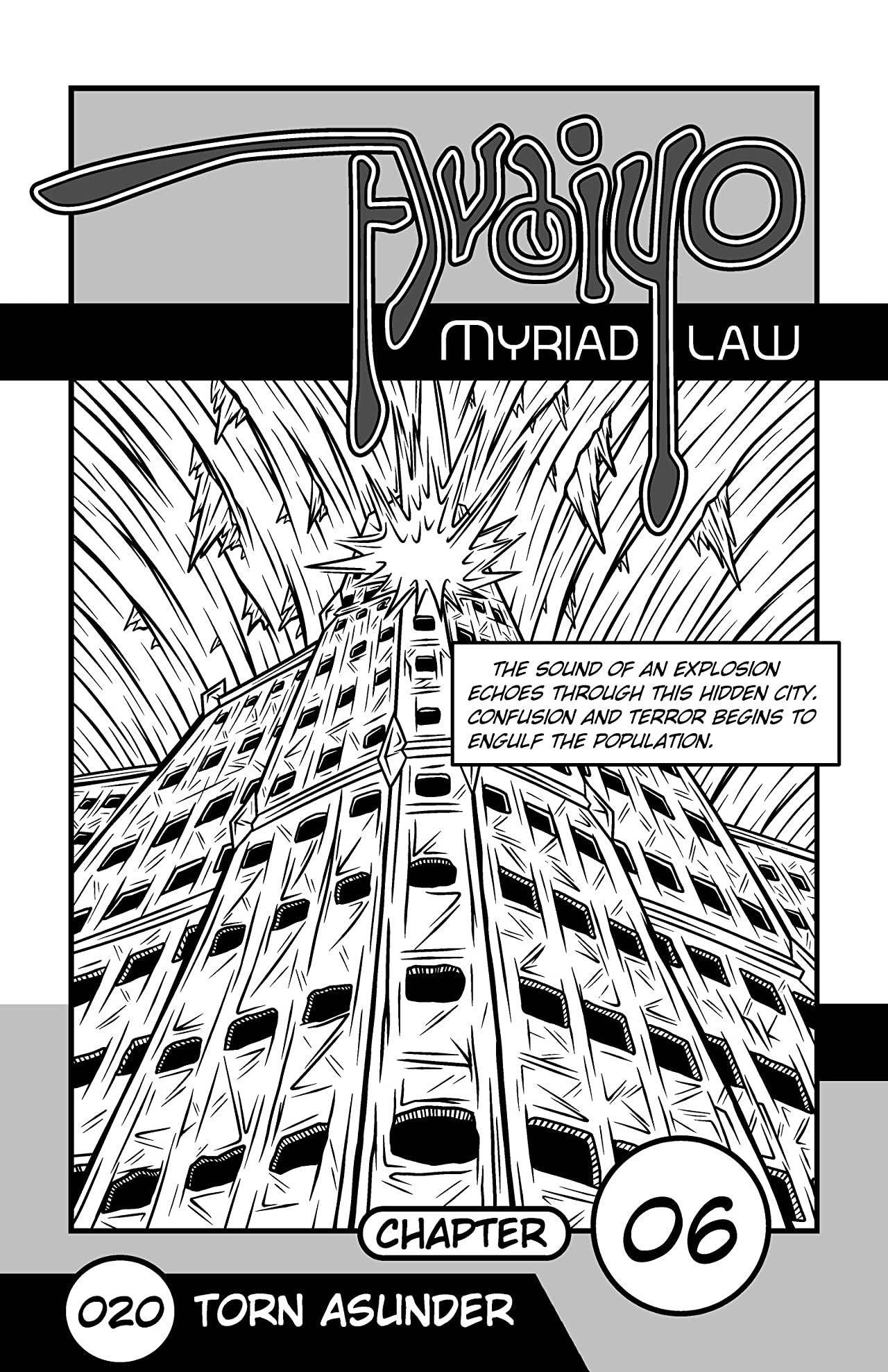 Avaiyo: Myriad Law #020