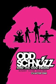 Odd Schnozz & the Odd Squad #1